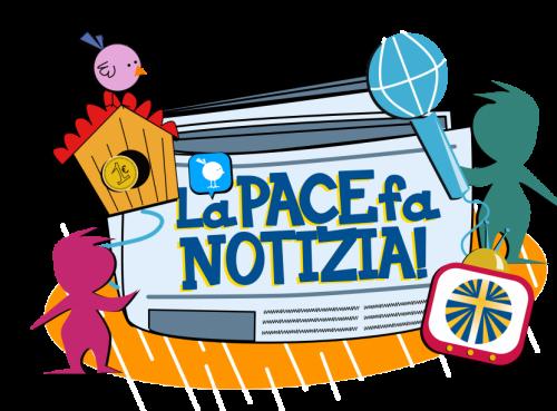 La Pace fa Notizia! - Mese della Pace 2021